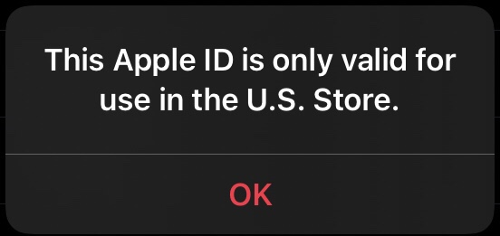 This Apple ID is only valid for use in the U.S. Store.